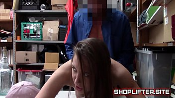 Shoplifting Tight Teeny Fucked By LPO In Backroom